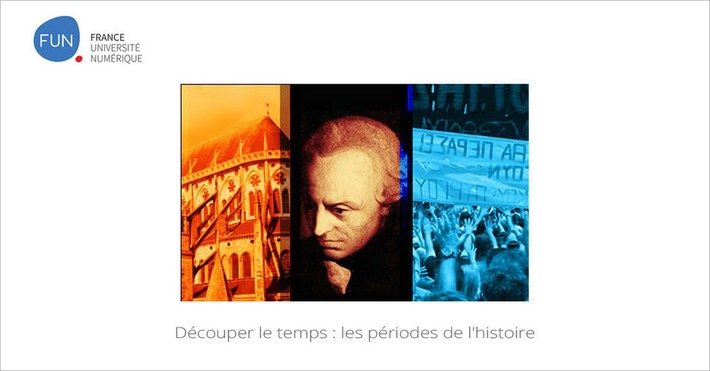 [Today] MOOC Découper le temps : les périodes de l'histoire | MOOC Francophone | Scoop.it