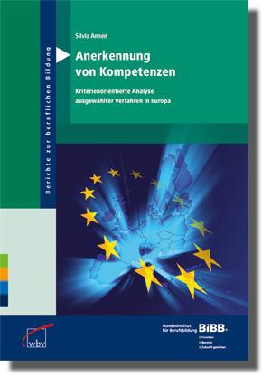 Anerkennung von Kompetenzen - Kriterienorientierte Analyse ausgewählter Verfahren in Europa, ISBN: 9783763911516 | Persoenlichkeit & Kompetenz | Scoop.it