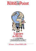 Lignes de faille, d'après Nancy Huston au Théâtre du Rond-Point | Revue de presse théâtre | Scoop.it