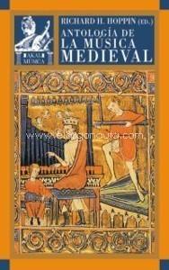 Antología de la música medieval | Hoppin, Richard H. | La Música en el Medioevo | Scoop.it