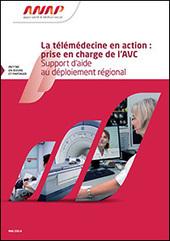 Télémédecine et prise en charge de l'AVC : support d'aide au déploiement régional - ANAP | 8- TELEMEDECINE & TELEHEALTH by PHARMAGEEK | Scoop.it