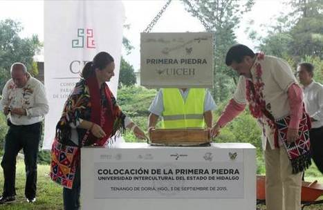 Colocan la primera piedra de la Universidad Intercultural de Hidalgo | Intercultural | Scoop.it