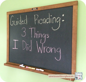 Adventures in Literacy Land: Guiding Reading: 3 Things I Did Wrong | Cool School Ideas | Scoop.it