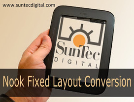 Digital Content Conversion & Publishing: Advantages of Availing Nook Fixed Layout Conversion Services from Reputed Companies | Digital Publishing | Scoop.it