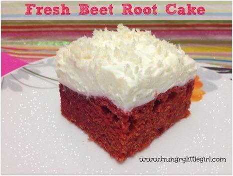 Fresh Beet Root Cake - HungryLittleGirl | Recipes | Scoop.it
