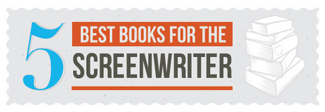 Full Sail University Blog » Five Best Books for the Screenwriter | Storytelling threads | Scoop.it