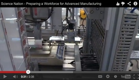 Preparing a Workforce for Advanced Manufacturing | Social Mercor | Scoop.it
