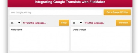 Integrating Google Translate with FileMaker - ZeroBlue | All things Filemaker  Go | Scoop.it