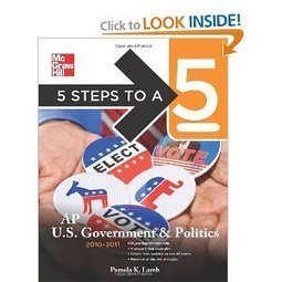 Amazon.com: 5 Steps to a 5 AP US Government and Politics, 2010-2011 Edition (5 Steps to a 5 on the Advanced Placement Examinations Series) (9780071621908): Pamela Lamb: Books | Government & Politics | Scoop.it