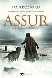 Assur, de Francisco Narla | ASTROLABIUM Revista de Cultura | Scoop.it