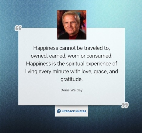 20 Motivational Quotes about Life that Lead to True Happiness | Inspiring life quotes | Scoop.it