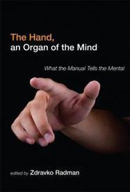 The Hand, an Organ of the Mind | CxBooks | Scoop.it