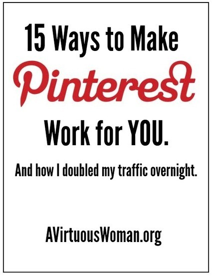15 Ways to Make Pinterest Work for You | Pinterest for Blogging | Scoop.it