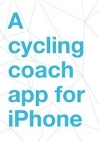 iPhone app for cycling training by Lionel Reynaud - Coach My Ride | CoachMyRide Coach | Scoop.it