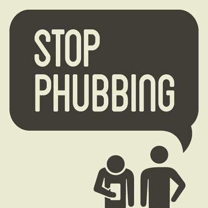 Stop Phubbing | Psychology, Sociology & Neuroscience | Scoop.it