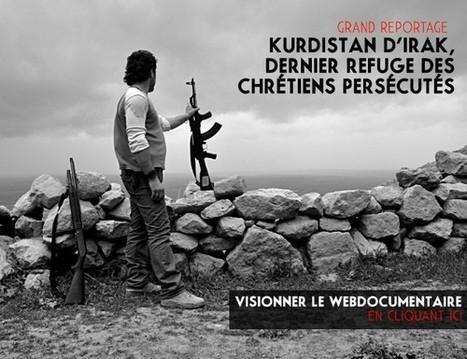 Kurdistan d'Irak, dernier refuge des Chrétiens d'Irak | ParisMatch.com | L'actualité du webdocumentaire | Scoop.it