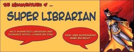 The Misadventures Of Super Librarian: Libraries, What Are They ...   Libraries & Archives 101   Scoop.it