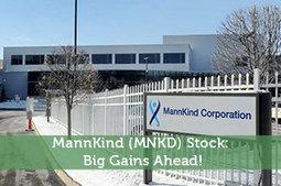 MannKind (MNKD) Stock: Big Gains Ahead! - Modest Money | Modest Money | Scoop.it