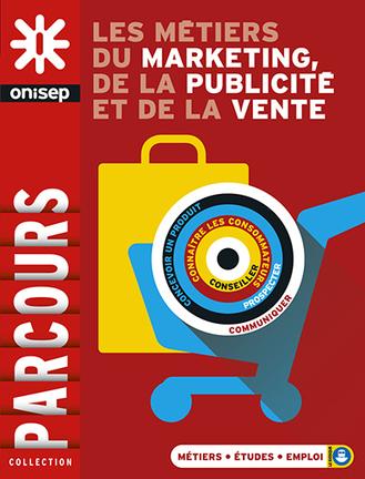 Les métiers du marketing, de la publicité et de la vente | Ressources pour l'Orientation | Scoop.it