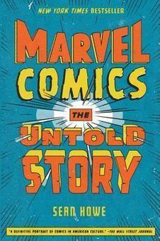 """A review of Marvel Comics: The Secret History of Marvel Comics 
