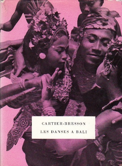 """Les danses à Bali"" - Photographies de Henri Cartier-Bresson, le livre réédité et disponible en librairie ! 