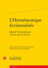N. Correard, V. Ferré, A. Teulade (dir.), L'Herméneutique fictionnalisée, Quand l'interprétation s'invite dans la fiction | Lettres Idées Savoirs | Scoop.it