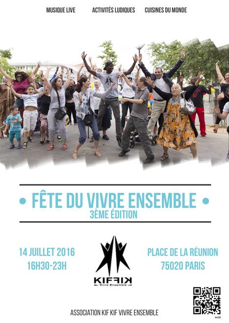 [SAVE THE DATE] ★★ FêTe Du VivRe EnSeMblE – 14 juillet… 3e édition! ★★   Associations - ESS - Participation citoyenne   Scoop.it