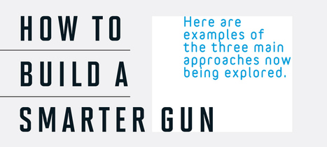 Smart guns: They're ready. Are we? | Outbreaks of Futurity | Scoop.it