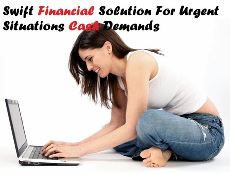 Swift Financial Solution For Urgent Situations Cash Demands | Fast Cash Loans Canada | Scoop.it