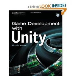 Amazon.com: Game Development with Unity (9781435456587): Michelle Menard: Books | DHHPC12 @ USC | Scoop.it