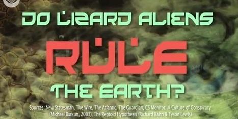 Do Lizard Aliens Rule the Earth? [All Time Conspiracies Video] | ahlifikircom | Scoop.it