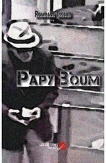 Papy Boum - Les Éditions du Net | CRAKKS | Scoop.it