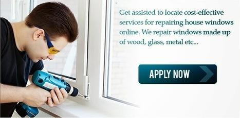 Window Repair Service: Home Window Repairs – Reliable, Cheap Window Repairs & Replacements | SEO & Social Media Marketing | Scoop.it
