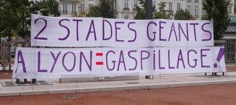 Football : tir de barrage à Lyon contre le projet de Grand Stade | Les dessous du Grand Stade de l'OL | Scoop.it