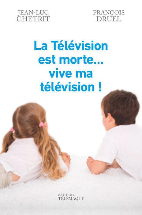 La Revue INfluencia / Quatre scénarios pour la télé de demain | Manager plurimédia | Scoop.it