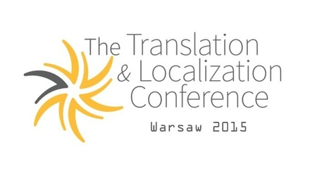 The Translation and Localization Conference 2015 - call for papers   The Translation and Localization Conference 2015   terminology news   Scoop.it