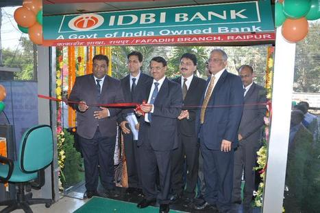 IDBI Bank strengthens its network and banking services in Chhattisgarh | IDBI Bank | Scoop.it
