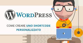 Wordpress: Come creare uno shortcode personalizzato | Your ... | Conoscere Wordpress | Scoop.it