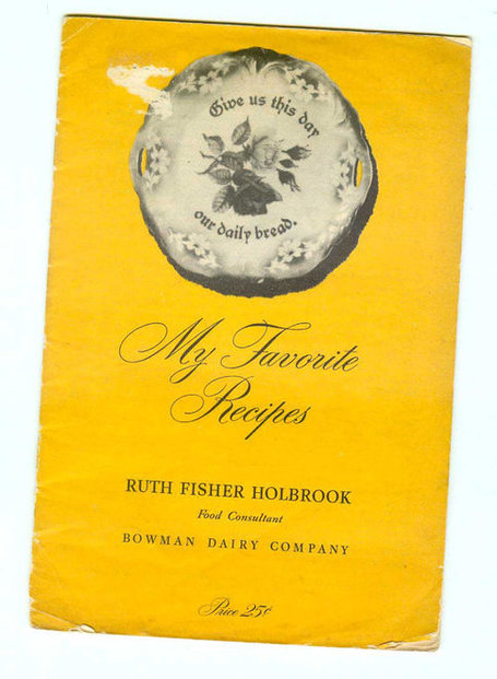 Vintage Bowman Dairy Golden Guernsey Cookbook Recipes Ruth Fisher Holbrook Cookbooklet | Antiques & Vintage Collectibles | Scoop.it