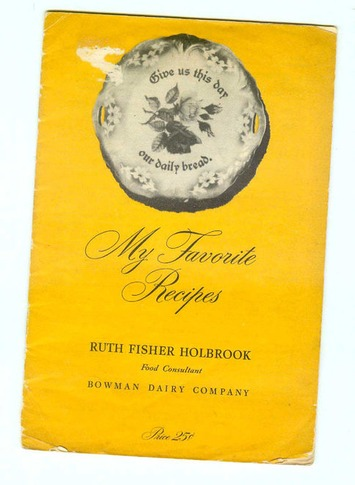 Vintage Bowman Dairy Golden Guernsey Cookbook Recipes Ruth Fisher Holbrook Cookbooklet | Antiques & Vintage Collectibles | Scoop.it