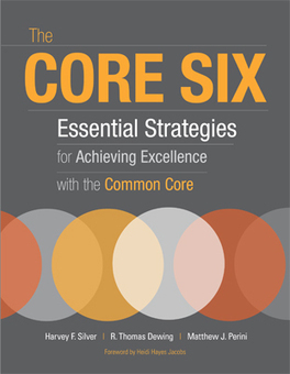 The Core Six: Essential Strategies for Achieving Excellence with the Common Core | 21st Century Teaching and Learning Resources | Scoop.it