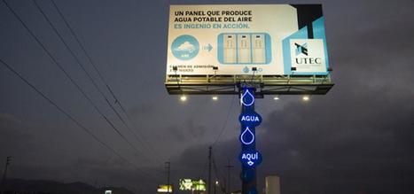 Au Pérou, un panneau publicitaire transforme l'humidité en eau potable   Géographie : les dernières nouvelles de la toile.   Scoop.it