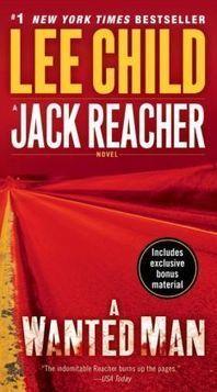 A Wanted Man (Jack Reacher Series #17)   Books Gateway   Scoop.it