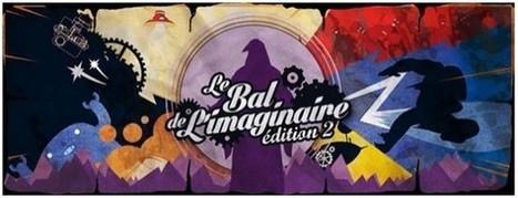 Sortez bougez : un deuxième Bal de l'Imaginaire s'organise - Le Journal du Geek   Mon petit journal de la danse à Paris et parfois ailleurs   Scoop.it