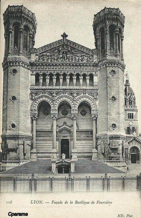 Basilique de ND de Fourvière - La façade - Cartes Postales CPArama | Secrets lyonnais | Scoop.it