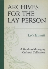 NKU archivist receives state historical publication award : Northern Kentucky University - Archives for the Lay Person: a Guide to Managing Cultural Collections | The Information Professional | Scoop.it