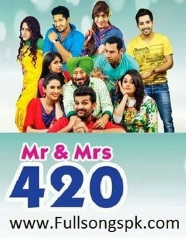 Mr and Mrs 420 {2014} Panjabi Movie Mp3 Songs Free Download - BD Songs Maza | Movie Download Online | Scoop.it