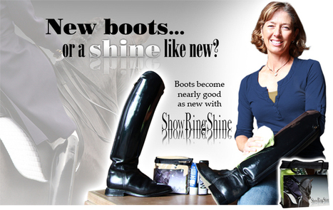 ShowRingShine - The Boot Care Kit - Boots shine like new! | Cool Horse Products | Scoop.it
