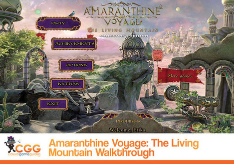 Amaranthine Voyage: The Living Mountain Walkthrough: From CasualGameGuides.com | Casual Game Walkthroughs | Scoop.it