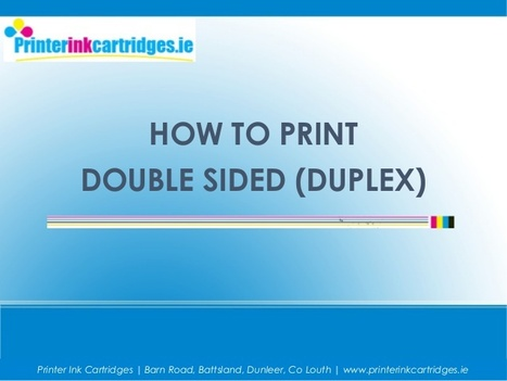 Learn How to Print Double Sided (Duplex) with your Printer   Troubleshoot   Scoop.it